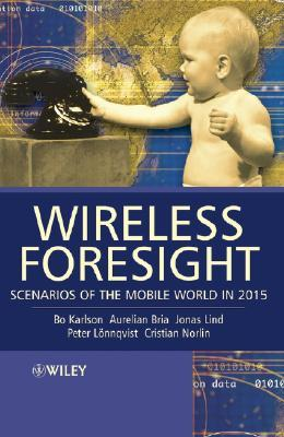 Wireless Foresight by Bo Karlson