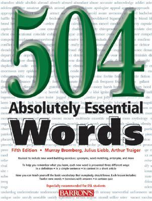 504 Absolutely Essential Words by Murray Bromberg