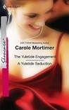 The Yuletide Engagement/A Yuletide Seduction