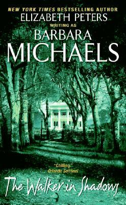 The Walker in Shadows by Barbara Michaels