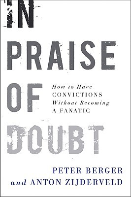 In Praise of Doubt by Peter L. Berger