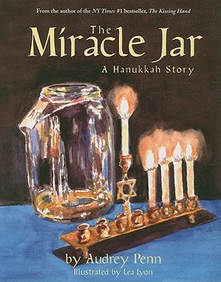 The Miracle Jar: A Hanukkah Story