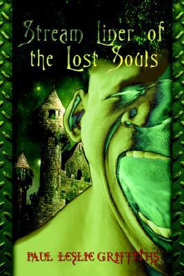 Stream Liner of the Lost Souls (Stream Liner, #1)