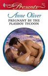 Pregnant by the Playboy Tycoon (One Night Baby)