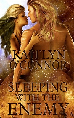 Sleeping with the Enemy by Kaitlyn O'Connor