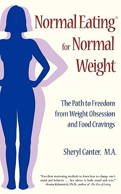 Normal Eating for Normal Weight by Sheryl Canter