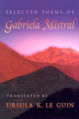 Selected Poems by Gabriela Mistral