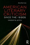 American Literary Criticism Since the 1930s