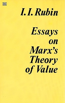 Essays on Marx's Theory of Value by Isaak Illich Rubin