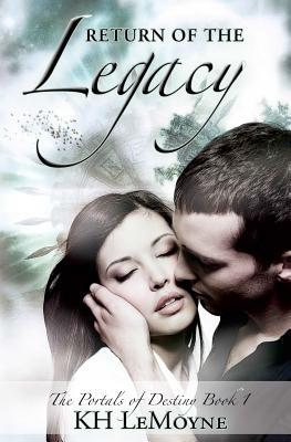 Return of the Legacy (The Portals of Destiny, #1)
