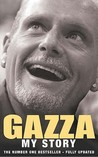 Gazza : My Story