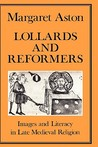 Lollards and Reformers (History Series 22)
