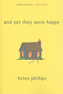 And Yet They Were Happy by Helen Phillips