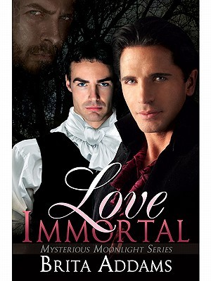 Love Immortal (Mysterious Moonlight, #1)