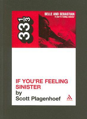 If You're Feeling Sinister by Scott Plagenhoef