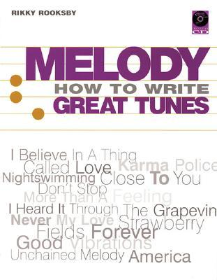 Get Melody: How to Write Great Tunes [With CD] PDB