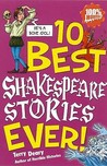 10 Best Shakespeare Stories Ever (10 Best Ever)