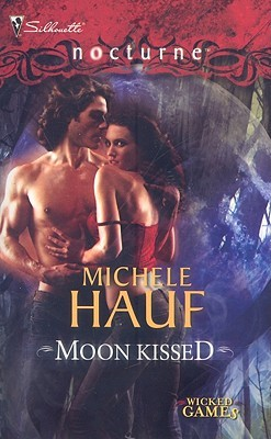 Moon Kissed (Wicked Games, #2)