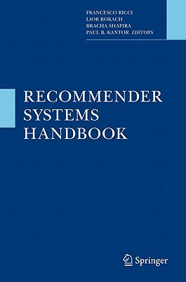 Recommender Systems Handbook by Francesco Ricci