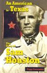 An American in Texas: The Story of Sam Houston