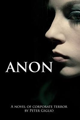 Anon (Anon Duology, #1)