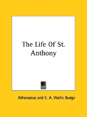 The Life of St. Anthony by Athanasius of Alexandria