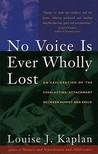 No Voice is Ever Wholly Lost: An Explorations of the Everlasting Attachment Between Parent and Child