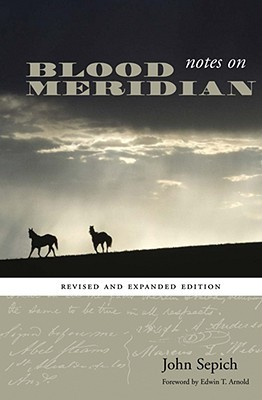 Notes on Blood Meridian by John Sepich