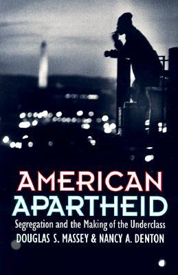 American Apartheid by Douglas S. Massey