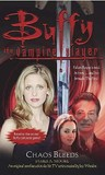 Chaos Bleeds (Buffy the Vampire Slayer: Season 5, #7)