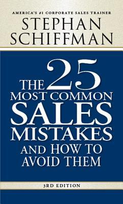 Review The 25 Most Common Sales Mistakes: And How to Avoid Them PDF by Stephan Schiffman