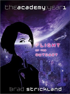 Flight Of The Outcast by Brad Strickland