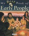 My Best Book Of Early People (My Best Book Of ...)