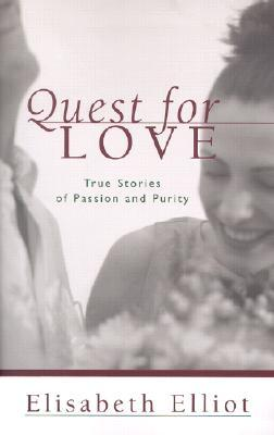 Quest for Love by Elisabeth Elliot