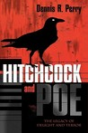 Hitchcock and Poe: The Legacy of Delight and Terror