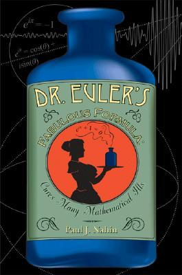Dr Euler's Fabulous Formula by Paul J. Nahin