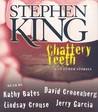 Chattery Teeth, and Other Stories