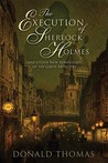 The Execution of Sherlock Holmes: And Other New Adventures of the Great Detective (Sherlock Holmes, #3)