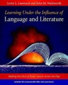 Learning Under the Influence of Language and Literature: Making the Most of Read-Alouds Across the Day