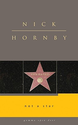 Not a Star by Nick Hornby