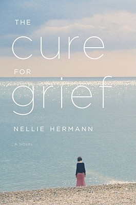 The Cure for Grief by Nellie Hermann