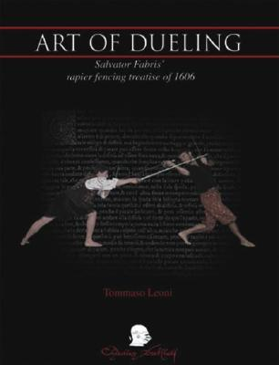 The Art of Dueling by Tomasso Leoni