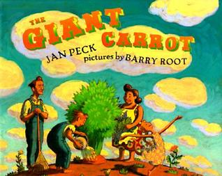 The Giant Carrot by Jan Peck