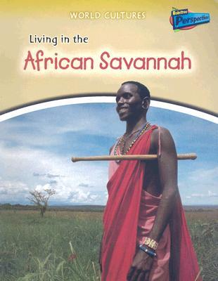 Living in the African Savannah by Nicola Barber