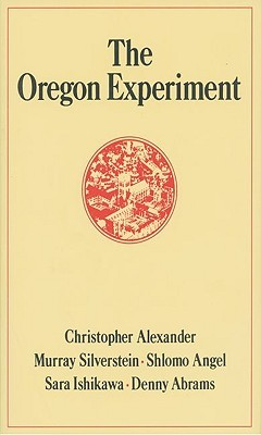 The Oregon Experiment by Christopher Alexander
