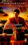 The Gladiator (Love Inspired Historical)