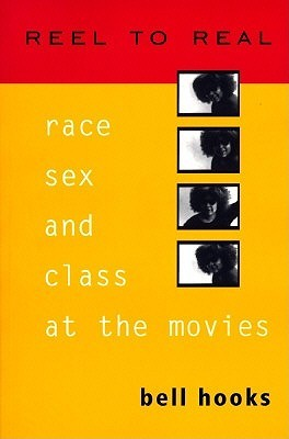 Reel to Real by Bell Hooks