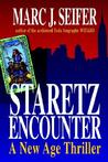 Staretz Encounter: A New Age Thriller