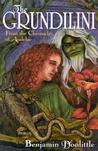 The Grundilini: From the Chronicles of Audelae