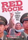 Red Rock: The Long, Strange March of Chinese Rock & Roll